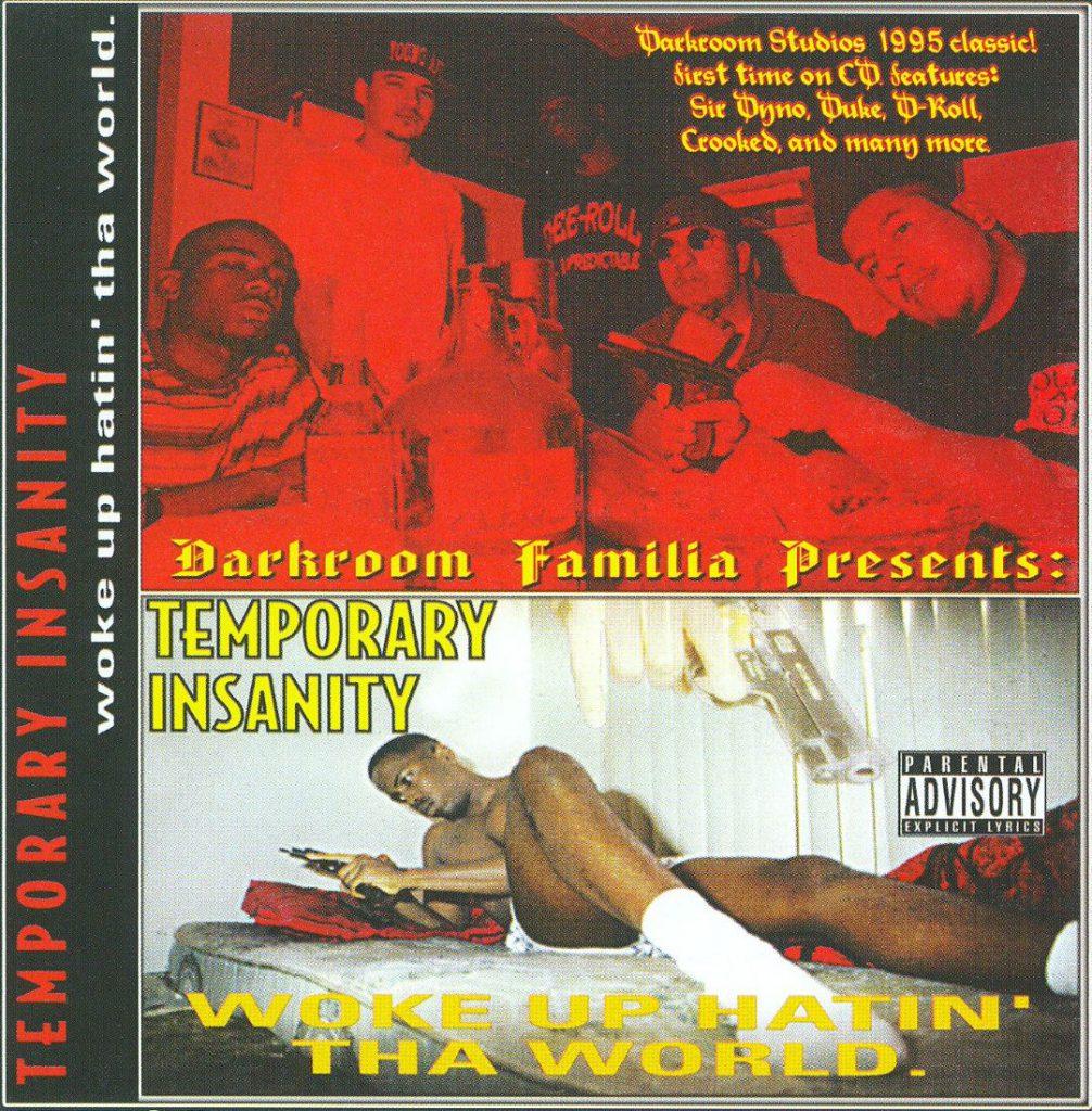 Temporary Insanity - Woke Up Hatin' Tha World (Front)