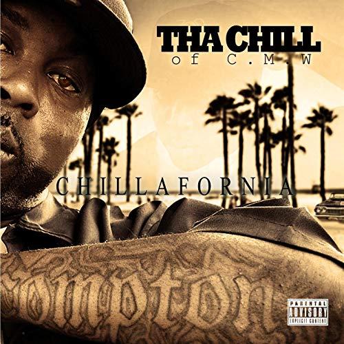 Tha Chill – Chillafornia