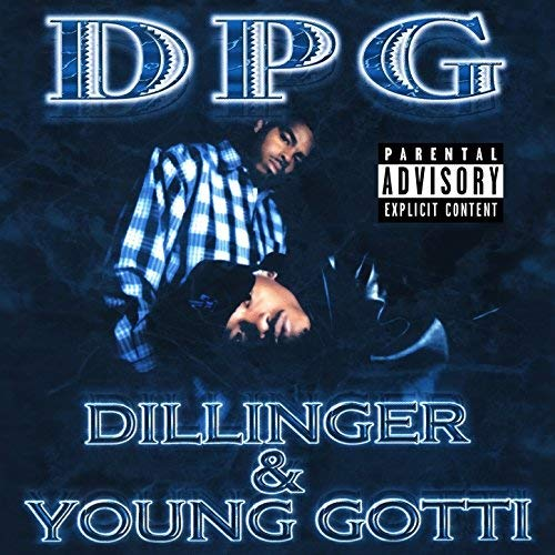 Tha Dogg Pound – Dillinger & Young Gotti (Digitally Remastered)