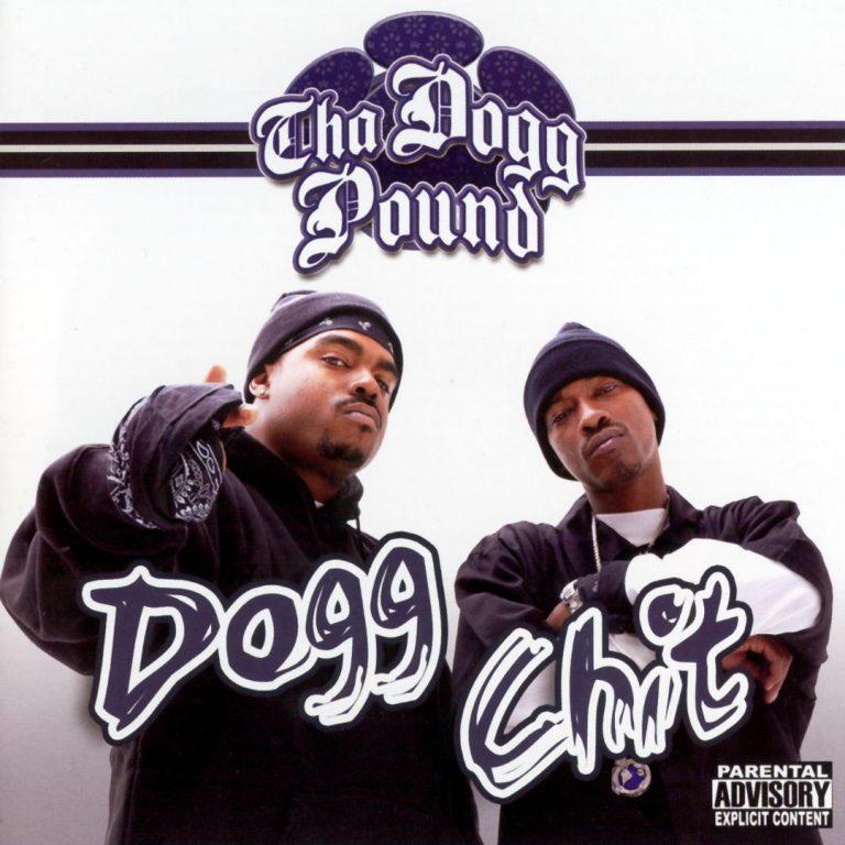 Tha Dogg Pound – Dogg Chit