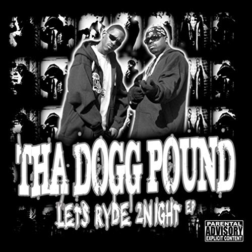 Tha Dogg Pound – Lets Ryde 2Night EP