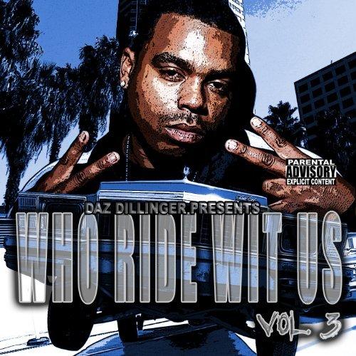 Tha Dogg Pound - Who Ride Wit Us, Vol. 3