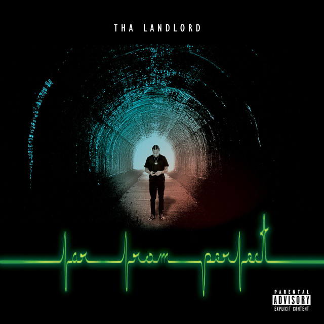 Tha Landlord – Far From Perfect