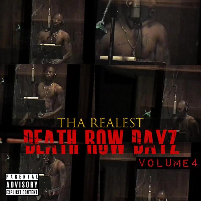 Tha Realest – Death Row Dayz Volume Four