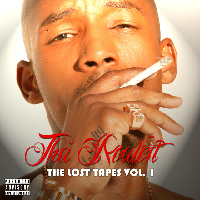 Tha Realest – The Lost Tapes, Vol. 1
