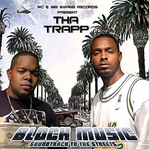 Tha Trapp - Block Music - Soundtrack To The Street
