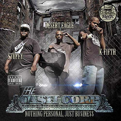 The Ca$h Corp – Nothing Personal Just Business