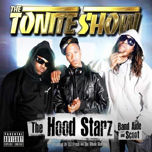 The HoodStarz - The Tonite Show With The HoodStarz