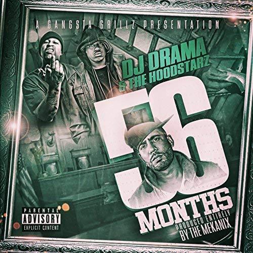 The Hoodstarz - DJ Drama Presents 56 Months