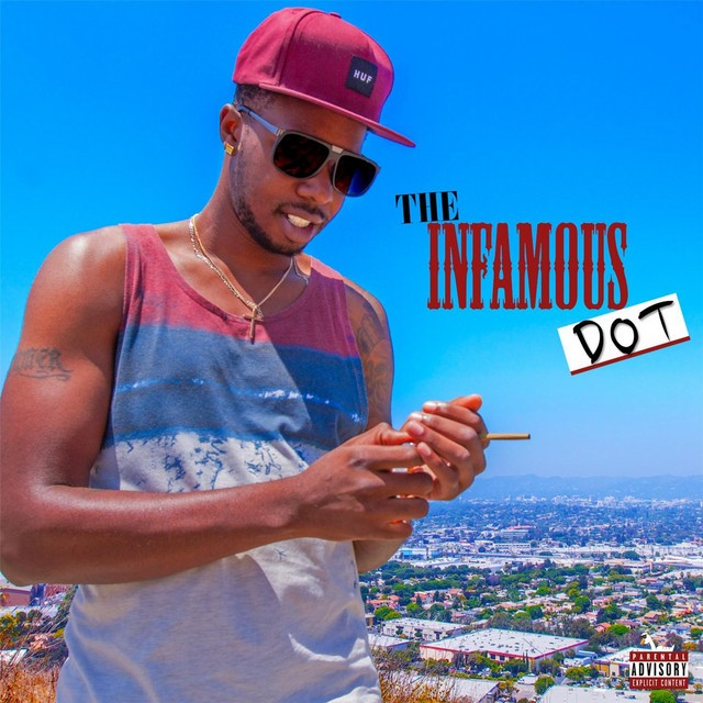 The Infamous Dot - Best Of The Infamous Dot