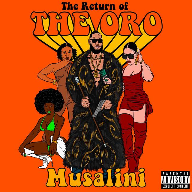 The Musalini – Return Of The Oro
