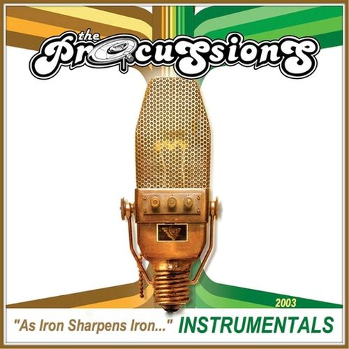 The Procussions – As Iron Sharpens Iron Instrumentals