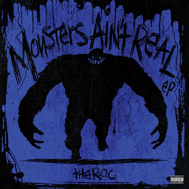 The R.O.C. – Monsters Ain't Real