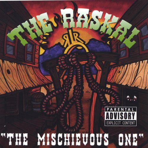 The Raskal – The Mischievous One