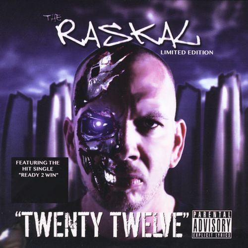 The Raskal – Twenty Twelve