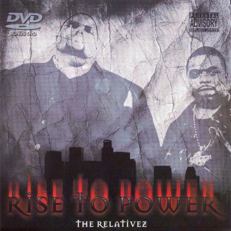 The Relativez – Rise To Power