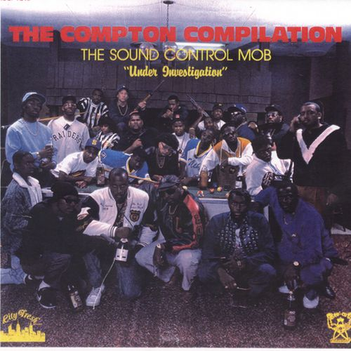 The Sound Control Mob - The Compton Compilation