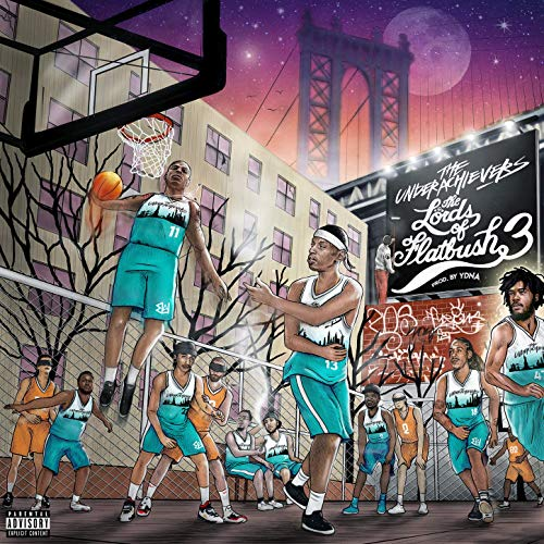 The Underachievers – Lords Of Flatbush 3