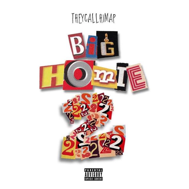 TheyCallHimAP – Big Homie 2