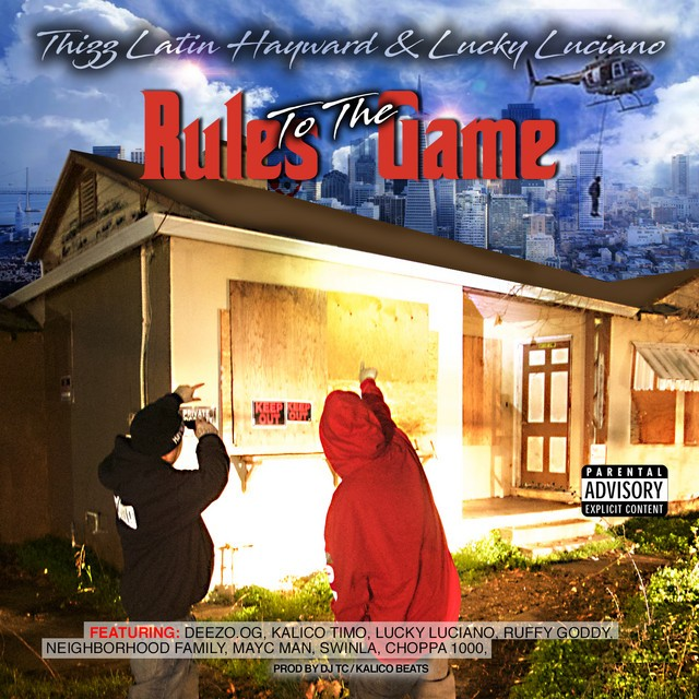 Thizz Latin Hayward & Lucky Luciano – Rules To The Game