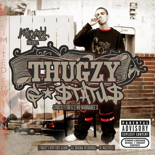 Thugzy - G-Status (Strictly For G'z, No Wannabee's) [Limited Edition]