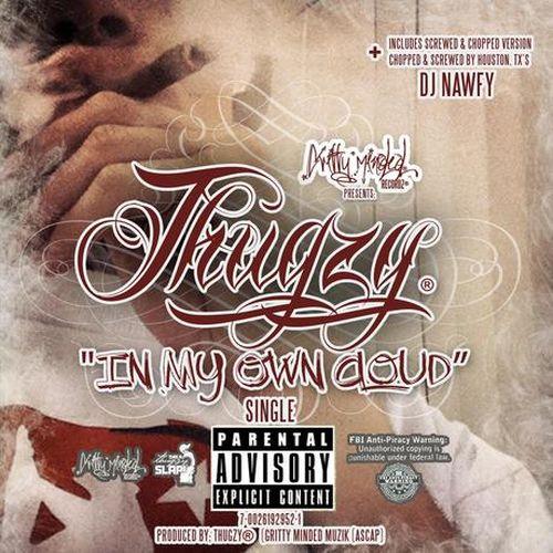 Thugzy – In My Own Cloud