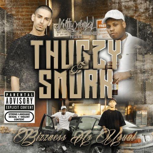 Thugzy & Smurk – Bizzness As Usual