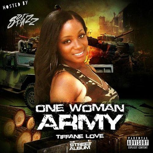 Tiffane Love - One Woman Army