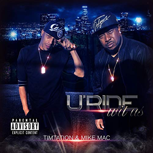 Timtation & Mike Mac – Uride Wit Us