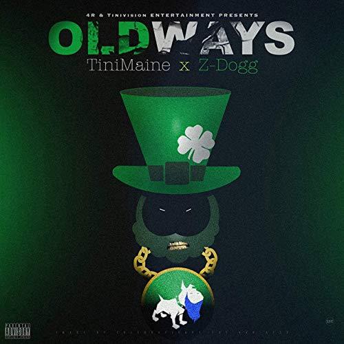TiniMaine & Z-Dogg – OldWays