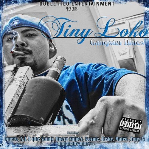 Tiny Loko – Gangster Blues