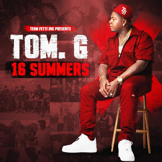 Tom. G – 16 Summers