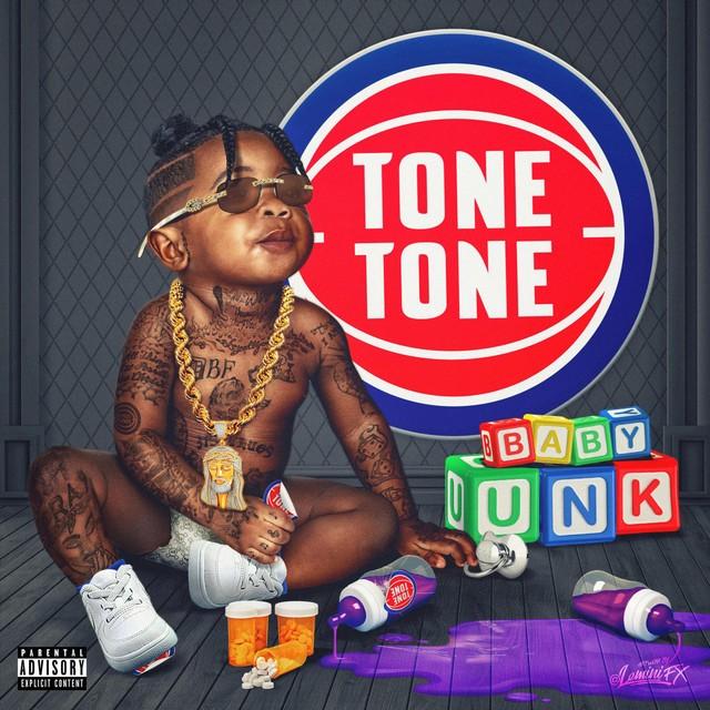 Tone Tone – Baby UNK