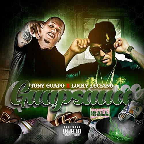 Tony Guapo & Lucky Luciano – Guapsauce