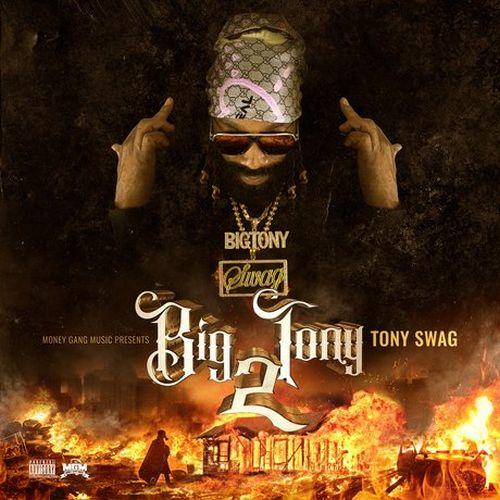 Tony Swag - Big Tony 2
