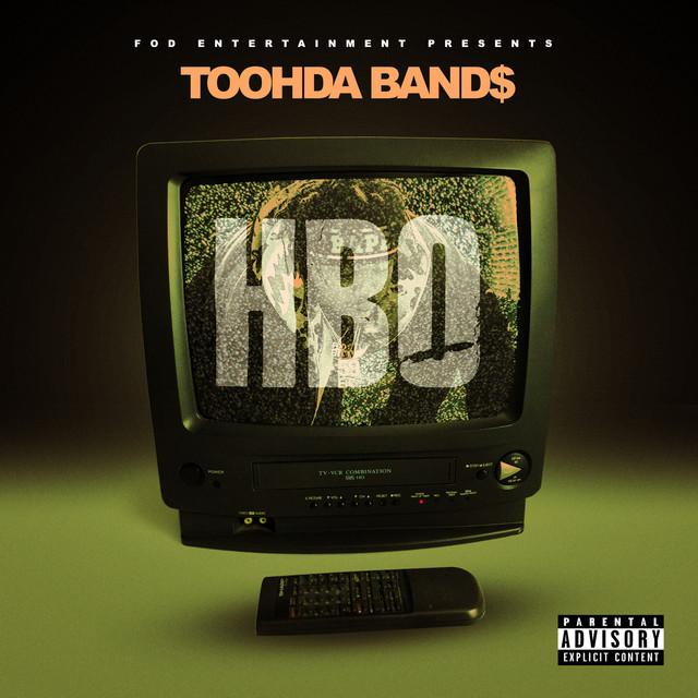 Toohda Band$ – HBO