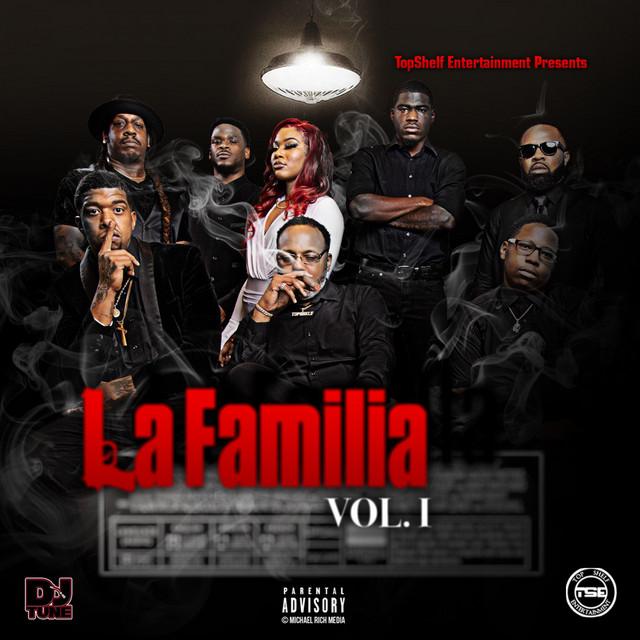 TopShelfEnt – LaFamilia Vol.1