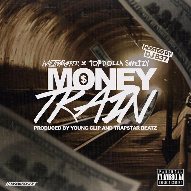 Topdolla Sweizy – Money Train