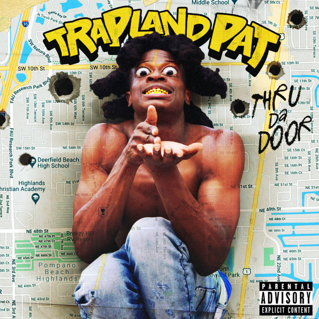 Trapland Pat – Thru Da Door