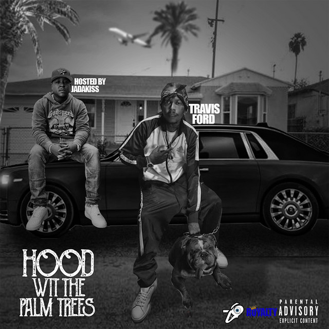 Travis Ford – Hood Wit The Palm Trees
