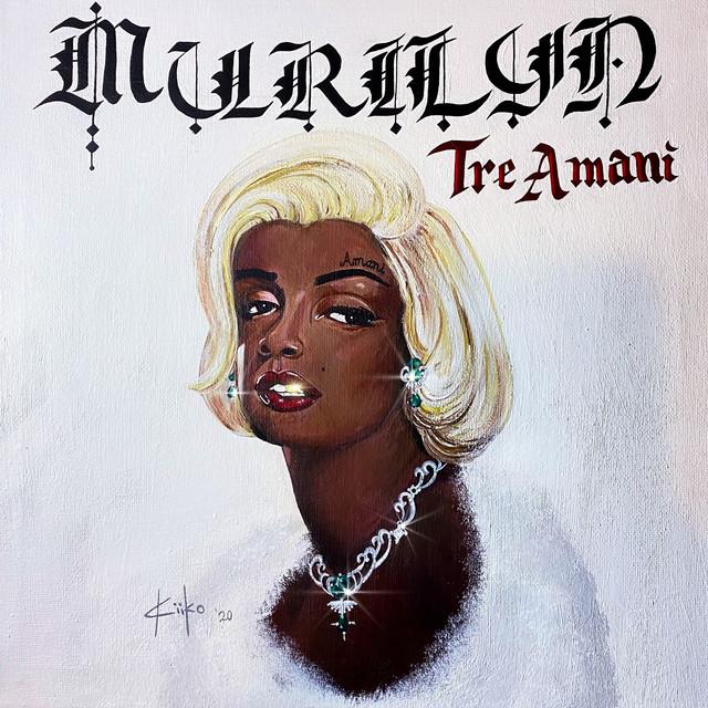 Tre' Amani – Murilyn