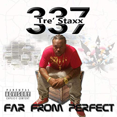 Tre' Staxx – Far From Perfect