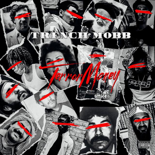 TrenchMobb – Terror Money