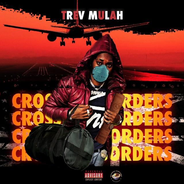 Trev Mulah – Crossing Borders