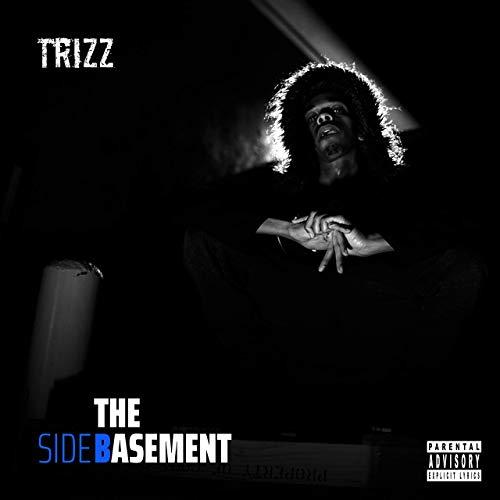 Trizz – The Basement
