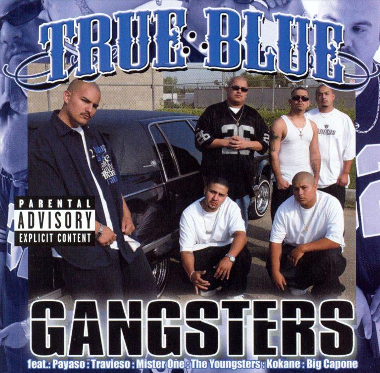 True Blue – Gangsters