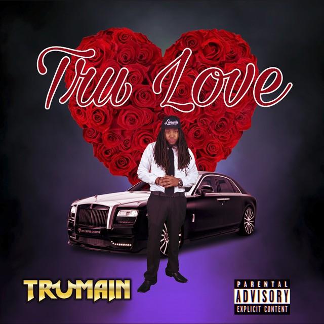 Trumain – Tru Love
