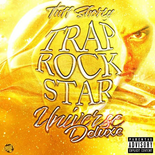 Tuff Shorty – (Trap RockStar Universe Deluxe)