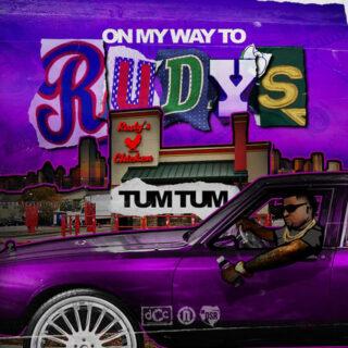 Tum Tum - On My Way To Rudy's