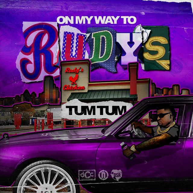 Tum Tum – On My Way To Rudy's